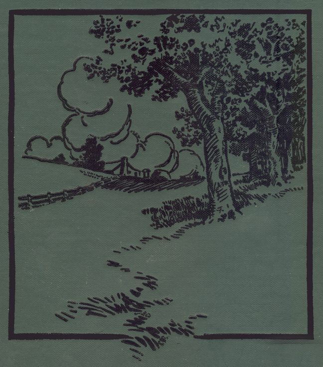 Cover Design by Albert T. Reid, Green with Black Title and Illustration of Trees, Clouds and a Distant Old One-Story Farmhouse, with a Chimney. It has been cropped for the online text as a tailpiece for each page.