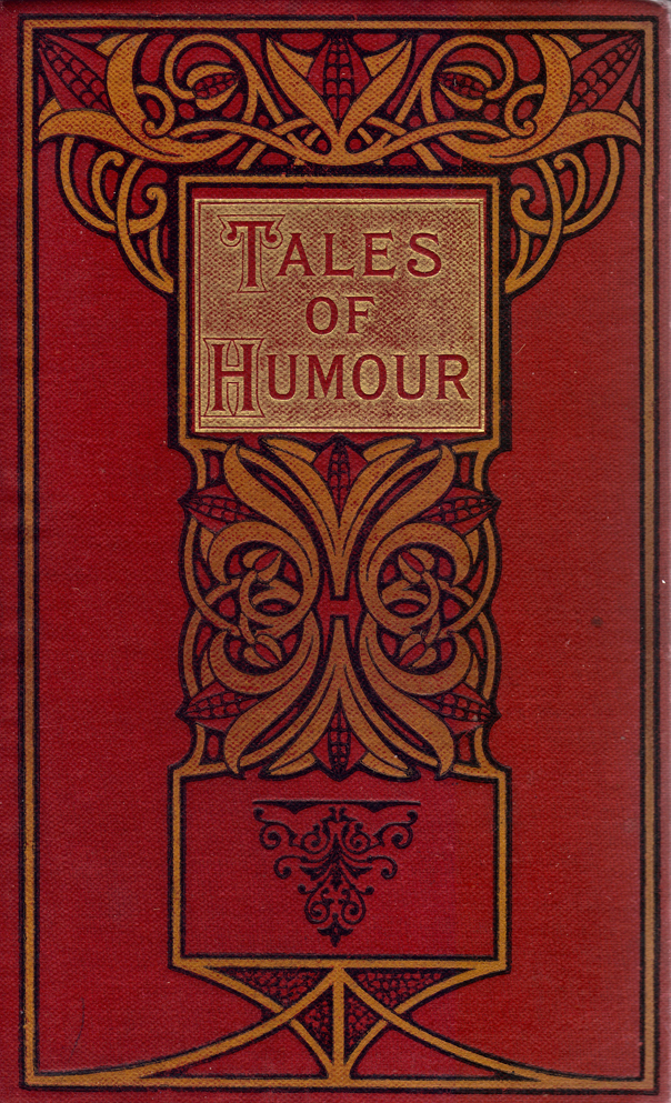 Decorated Title in Red Tales of Humour,embossed with gold.