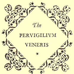 Cover Title, 'The PERVIGILIVM VENERIS' in a diamond shaped scroll border.