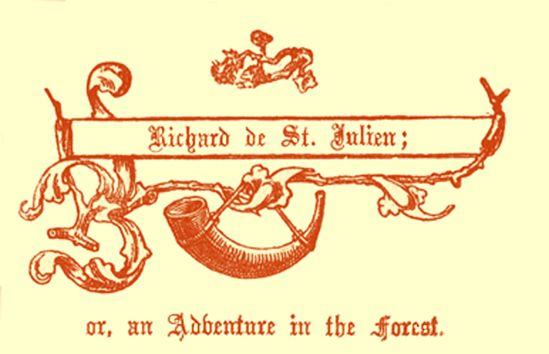 Title in Gothic font, saying Richard de St. Julien, or, an Adventure in the Forest, with a hunting horn.