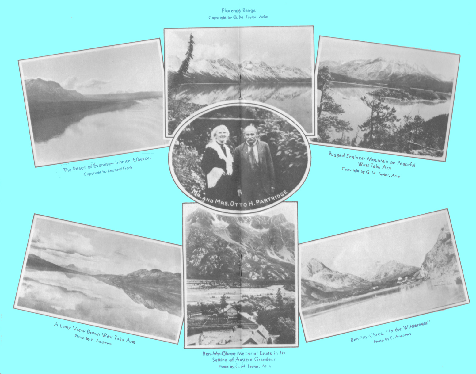 Black and white photograph montage of Otto Partridge, Mrs. Partrige,  West Taku Arm,mountains, and Ben-My-Chree: the house and outbuildings, in Alaska, by E. Andrews, Leonard Frank and G. M. Taylor, Atlin.