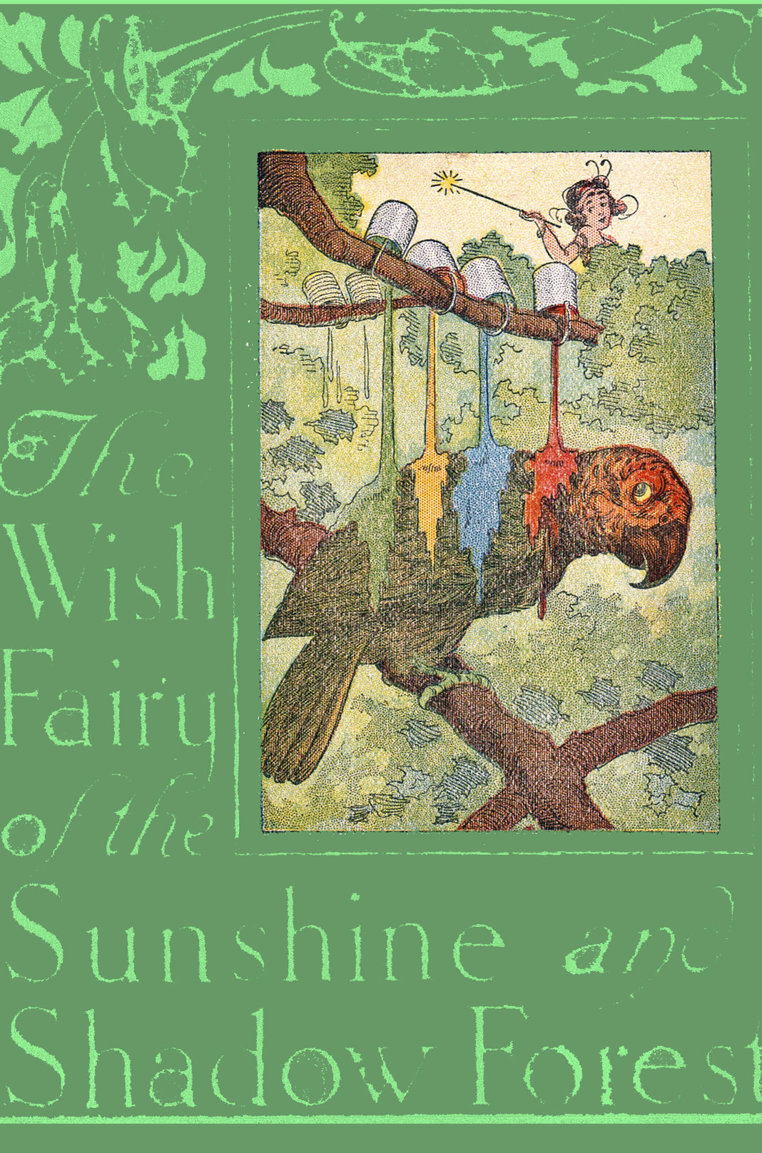 The  Cover of the Book, which is Dark Green with lighter green letters and trailing vines and leaves,  with a picture of a parrot getting paint poured on its back, off center to the right.